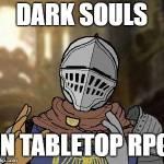 #DarkSoulsJDR Episode 0 – Prologue